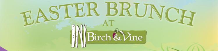 Easter Brunch Birch & Vine