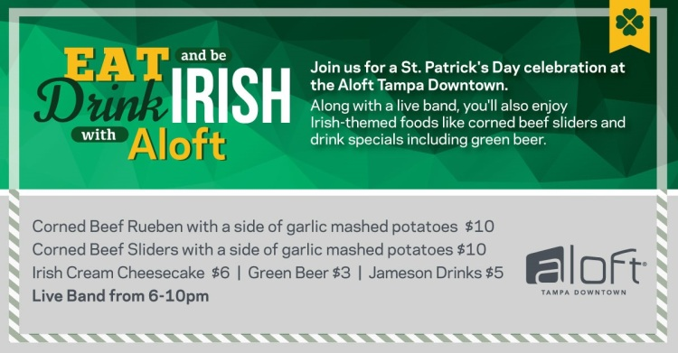 Aloft Tampa St Patricks Day